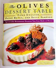 The Olives Dessert Table 2000 Paige Retus Sally Sampson Hardcover FREE SHIP