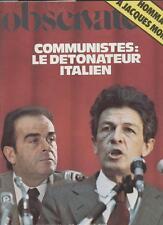 Le Nouvel Observateur   N°604   7 Au 13 Juin 1976: Communistes : le detonateur i