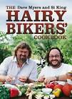 The Hairy Bikers Cookbook by Si King, Dave Myers (Hardback, 2006)