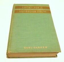 LISTEN FOR A LONESOME DRUM HC/1936 Carl Carmer History New York State Books - V