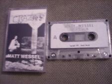 VERY RARE Matt Wessel DEMO CASSETTE TAPE Crazy B INDEPENDENT Billy Carter Review