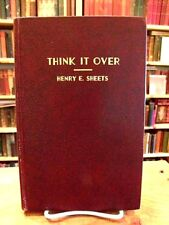 Think It Over by Henry E. Sheets, The Shelby Salesbook Company, Shelby Ohio