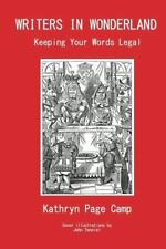 Writers in Wonderland: Keeping Your Words Legal-ExLibrary