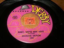 JOHNNIE TAYLOR - BABY WE'VE GOT LOVE - IN LOVE WITH / LISTEN - SOUL R&B  POPCORN