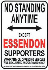 AFL Essendon Bombers No Standing Except Essendon Supporters Sign Poster