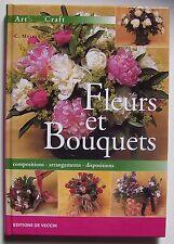 § livre FLEURS ET BOUQUETS, compositions, arrangements, dispositions