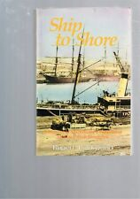Ship to Shore: History Melbourne's Waterfront Union Struggles by Rupert Lockwood