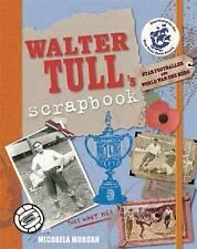 Walter Tull's Scrapbook Por Michaela Morgan (de Bolsillo, 2013)