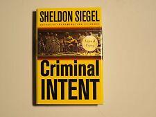 "Sheldon Siegel SIGNED book ""Criminal Intent"" 1st Ed HC/DJ Like New COA"