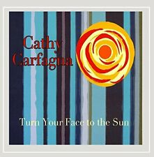Cathy Carfagna - Turn Your Face to the Sun CD ** Free Shipping**
