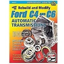 How to Rebuild and Modify Ford C4 and C6 Automatic Transmissions by George Reid…