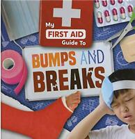 Bumps and Breaks (My First Aid Guide To...) by Joanna Brundle, NEW Book, FREE &