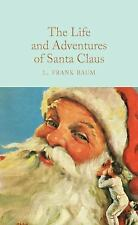 The Life and Adventures of Santa Claus (Hardback or Cased Book)