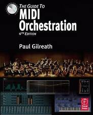 NEW The Guide to MIDI Orchestration 4e by Paul Gilreath