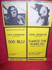 CARL DOUGLAS Dance the Kung fu + VITO PARADISO 500 Blu 1975 Spartiti Sheet Music