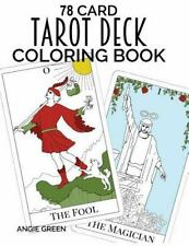 78 Card Tarot Deck Coloring Book: By Green, Angie