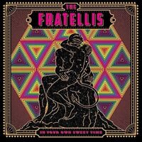 The Fratellis - In Your Own Sweet Time [CD]
