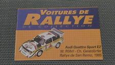 Certificat Voiture De Rallye De Collection « Audi Quattro Sport E2 »TBE.