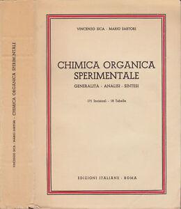 Sica, Sartori - CHIMICA ORGANICA SPERIMENTALE - 1947