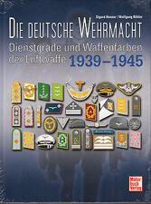 1745: Die Deutsche Wehrmacht, Dienstgrade u. Waffenfarben d. Luftwaffe 1939-1945