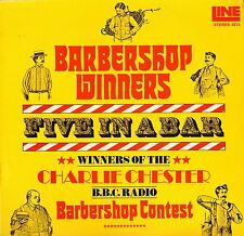 FIVE IN A BAR barbershop winners (charlie chester bbc contest) 2013 LP PS EX/VG+