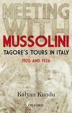Meeting With Mussolini: Tagore's Tour In Italy, 1925 and 1926