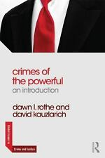 Crimes of the Powerful: An Introduction (Global Issues in Crime and Justice), Ro