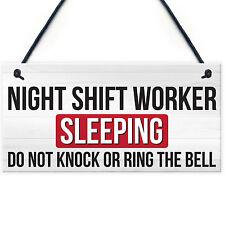 Night Shift Worker Sleeping Do Not Disturb Hanging Plaque Dr's Nurses Sign