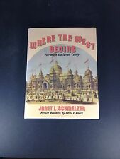 Where The West Begins HC Book 1985 First Edition, Signed By Janet L. Schmelzer