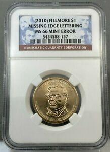 2010 $1 Millard Fillmore Dollar MISSING EDGE LETTERING NGC MS66 Mint Error