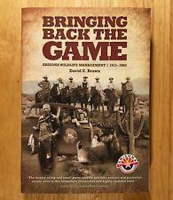 BRINGING BACK THE GAME: Arizona Wildlife Management 1912-1962