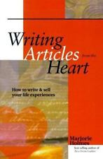 NEW - Writing Articles From the Heart by Holmes, Marjorie