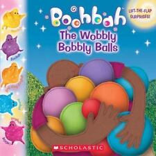 Boohbah: The Wobbly Bobbly Balls by Inc. Staff Scholastic (2004, Paperback)