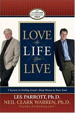 Love the Life You Live: 3 Secrets to Feeling Good--Deep Down in .9780842383608