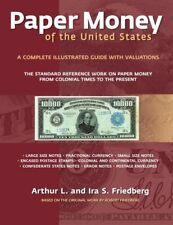 Friedberg Paper Money Of United States 21st Edition Colonial - Present Hardcover