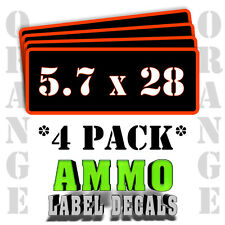 "5.7 x 28 Ammo Label Decals for Ammunition Case 3"" x 1"" Can stickers 4 PACK -OR"