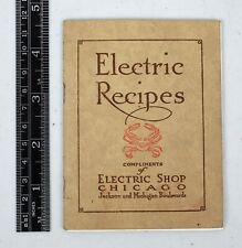 Vintage 1920s Electric Recipes Electric Shop Chicago Cooking Jackson & Michigan