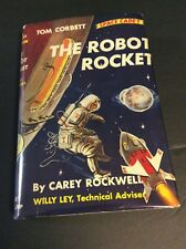 Tom Corbett, Space Cadet #8: THE ROBOT ROCKET by Carey Rockwell 1956 Printing