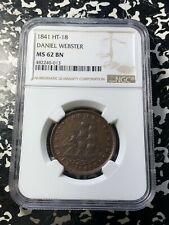1841 U.S. Daniel Webster Hard Times Token NGC MS62 BN Lot#QR54 HT-18