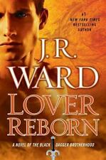 The Black Dagger Brotherhood: Lover Reborn 10 by J. R. Ward (2012, Hardcover)