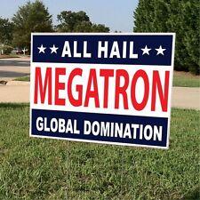 Political Yard Sign w/Stake - Hail Megatron - Double Sided (YardSign_Megatron)