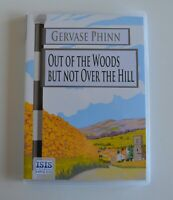 Out of the Woods But Not Over the Hill - by Gervase Phinn - MP3CD  Audiobook