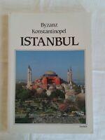 Byzanz Konstantinopel Istanbul, Geschichte Führer Bildband