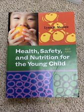 Health, Safety, And Nutrition For The Young Child 8th Edition