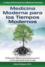 La Serie de Protocolos de la Medicina Funcional: Medicina Moderna para Los...