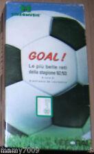 VHS=GOAL ! =LE PIU' BELLE RETI DELLA STAGIONE 92/93=SERIE A=VHS SIGILLATA