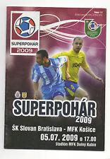 ORIG. PRG Supercoppa di Slovacchia 2009 SK SLOVAN BRATISLAVA-MFK Kosice!!! RARA