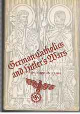 German Catholics and Hitler's Wars:A Study in Social Control by Gordon Charles Z