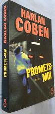 HARLAN COBEN PROMETS MOI EDITIONS BELFOND 2007 TBE PORT A PRIX COUTANT