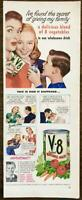 1948 V-8 Cocktail Vegetable Juice Print Ad Secret to Giving My Family Vegetables